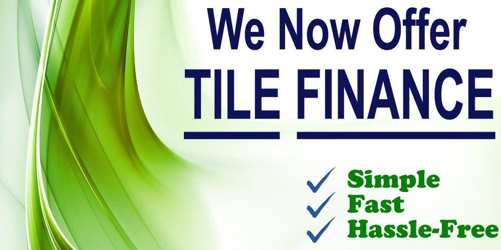 We Now Offer Tile Finance...