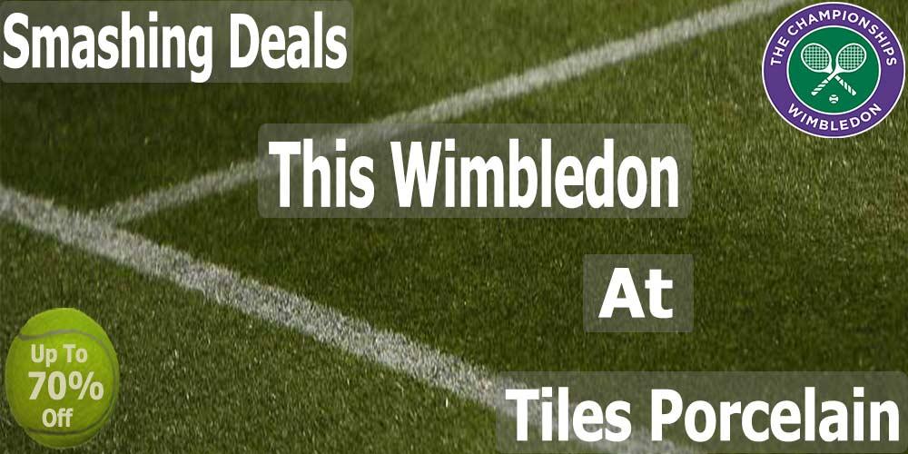Smashing Deals This Wimbledon At Tilesporcelain...