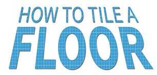 How To Tile A Floor...
