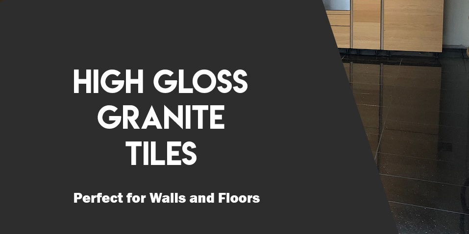 High Gloss Granite