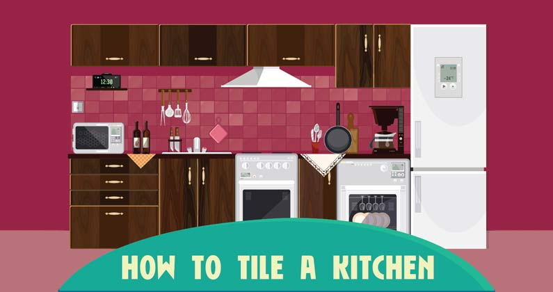 How To Tile A Kitchen Diy Tilesporcelain