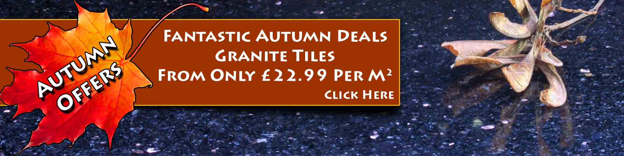 Autumn Deals on Granite Tiles - September Offers